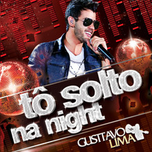 Tô Solto Na Night (CDS)