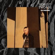Dj-Kicks - Forest Swords