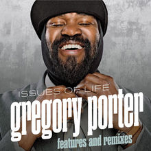 Gregory porter issues of life features and remixes mp3 - Gregory porter liquid spirit album download ...
