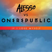 If I Lose Myself (Alesso Vs. Onerepublic) (CDS)