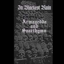 In Blackest Ruin (With Svarthymn)