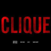 Clique (Feat. Big Sean & Jay-Z) (CDS)