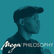 Mega Philosophy