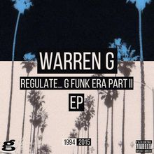 Regulate... G Funk Era, Part 2 (EP)