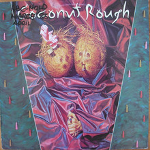Coconut Rough (Vinyl)