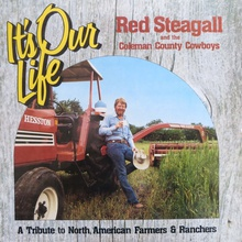 It's Our Life (With The Coleman County Cowboys) (Vinyl)