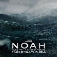 Noah: Music From The Motion Picture