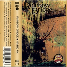 Rainbow Bridge (Tape)