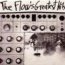 The Flow's Greatest Hits (Vinyl)