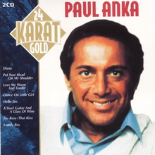 Paul Anka - 24 Karat Gold  (2 Cd)