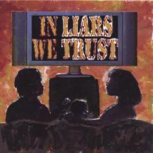 In Liars We Trust