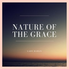 Nature Of The Grace