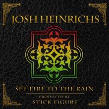 Set Fire To The Rain (Feat. Stick Figure) (CDS)