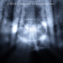 Alienforest - A Sick Mind's Hologram