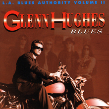 L.A. Blues Authority Volume Ii Glenn Hughes - Blues