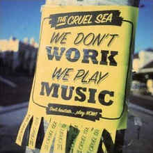 We Don't Work, We Play Music CD1