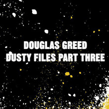 Dusty Files Part Three (EP)