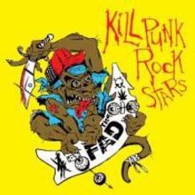 Kill Punk Rock Stars