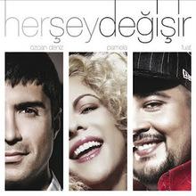 Her Sey Degisir (CDS)