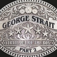 Strait Out Of The Box: Part 2 CD2