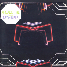 Arcade fire neon bible mp3 album download for Miroir noir neon bible archives