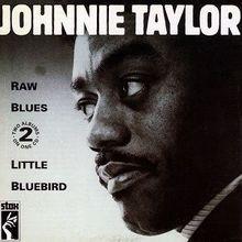 Raw Blues / Little Bluebird