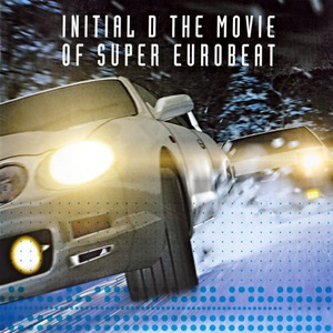 VA - Initial D The Movie Of Super Eurobeat Mp3 Album Download