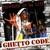 Ghetto Code