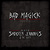 Bad Magick: The Best Of Shooter Jennings & The .357's