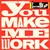 You Make Me Work (CDS)