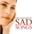 The Very Best Of Sad Songs CD2