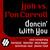 Dancin' With You (vs. Ron Carroll)