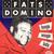Rare Dominos (Boogie Woogie Baby)
