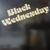 Black Wednesday (Vinyl)