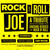 Rock And Roll Joe (With John Platania And Kendel Carson)