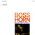 Boss Horn (Remastered 2005)
