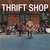 Thrift Shop (Feat. Wanz) (CDS)