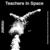 Teachers In Space (Vinyl)