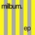 Milburn (EP)