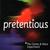 Pretentious