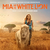 Mia And The White Lion (Original Motion Picture Soundtrack)