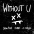 Without U (CDS)