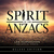 Spirit Of The Anzacs (Deluxe Edition) CD1
