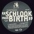 Schlook From Birth (EP) (Vinyl)