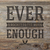 Ever Enough (With Debby Ryan) (CDS)