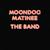Moondog Matinee