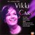 The Unforgettable Vikki Carr