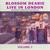 Live In London Vol. 2