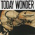 Today Wonder (Remastered 2002)