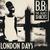 London Days
